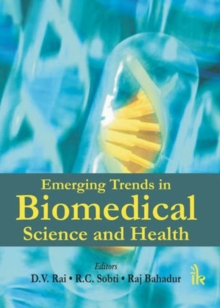 Emerging Trends in Biomedical Science and Health, Hardback Book