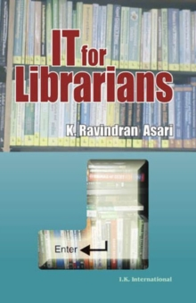 IT for Librarians, Hardback Book