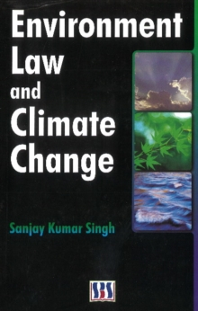 Environmental Law & Climate Change, Hardback Book