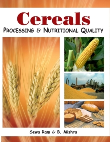 Cereals : Processing and Nutritional Quality, Hardback Book