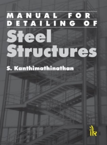 Manual For Detailing Of Steel Structures, Paperback / softback Book