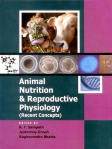 Animal Nutrition & Reproductive Physiology (Recent Concepts), Hardback Book