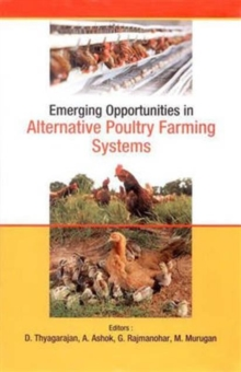 Emerging Opportunities in Alternative Poultry Farming Systems, Hardback Book