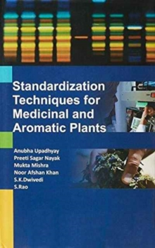 Standardization Techniques for Medicinal and Aromatic Plants, Hardback Book