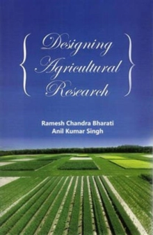 Designing Agricultural Research, Hardback Book