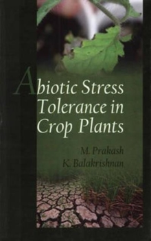 Abiotic Stress Tolerance in Crop Plants, Hardback Book