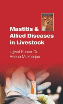 Mastitis and Allied Diseases in Livestock, Hardback Book