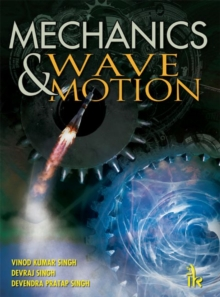 Mechanics and Wave Motion, Paperback / softback Book