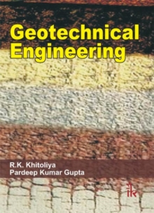 Geotechnical Engineering, Paperback / softback Book