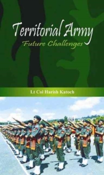 Territorial Army : Future Challenges, Hardback Book