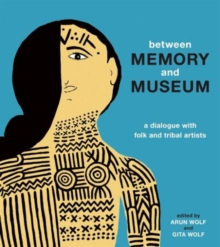 Between Memory and Museum, Hardback Book