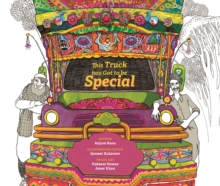 This Truck has Got to be Special, Hardback Book