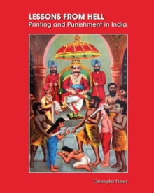 Lessons from Hell : Printing and Punishment in India, Hardback Book