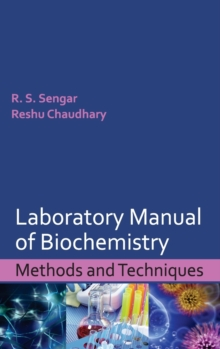Laboratory Manual of Biochemistry : Methods and Techniques, Hardback Book