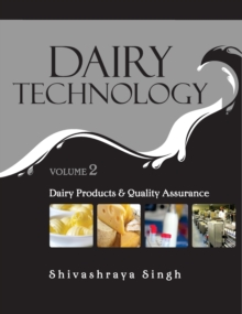 Dairy Technology : Vol.02 Dairy Products and Quality Assurance, Hardback Book