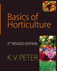 Basics of Horticulture : 2nd Revised and Expanded Ed., Hardback Book