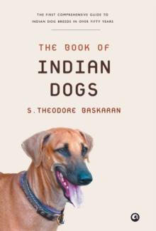 The Book of Indian Dogs, Hardback Book