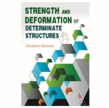 Strength and Deformation of Determinate Structures, Paperback / softback Book