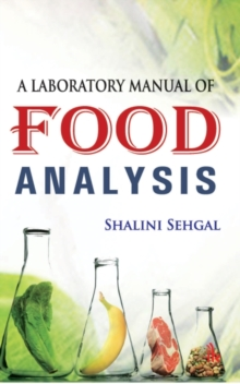 A Laboratory Manual of Food Analysis, Paperback / softback Book