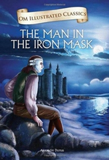 Om Illustrated Classics the Man in the Iron Mask, Hardback Book