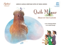Qutb Minar : Head in the Clouds, Paperback / softback Book