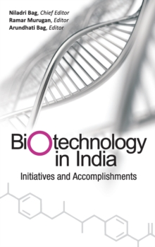 Biotechnology in India : Initiatives and Accomplishments, Hardback Book