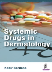 Systemic Drugs in Dermatology, Paperback / softback Book