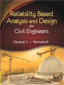 Reliability Based Analysis and Design for Civil Engineers, Hardback Book