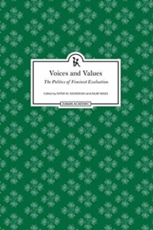 Voices and Values - The Politics of Feminist Evaluation, Hardback Book