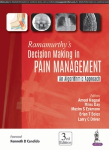 Ramamurthy's Decision Making in Pain Management : An Algorithmic Approach, Hardback Book