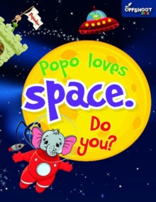 Popo Loves Space. Do You?, Paperback Book
