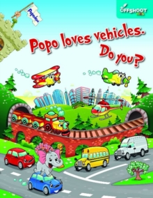 Popo Loves Vehicles. Do You?, Paperback / softback Book