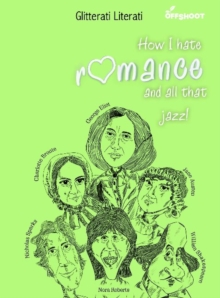How I Hate Romance and All That Jazz, Paperback Book