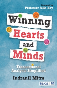 Winning Hearts and Minds : Transactional Analysis Simplified, Paperback / softback Book
