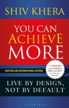 You Can Achieve More : Live By Design, Not By Default, Paperback / softback Book