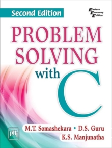 Problem Solving with C, Paperback Book