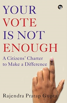 YOUR VOTE IS NOT ENOUGH, Paperback Book