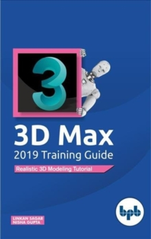 3D Max 2019 Training Guide, PDF Book