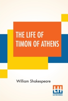 The Life Of Timon Of Athens, Paperback / softback Book