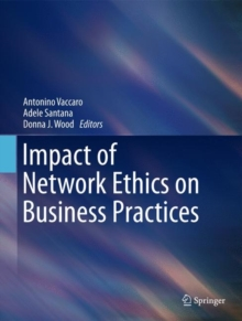 Impact of Network Ethics on Business Practices, Hardback Book