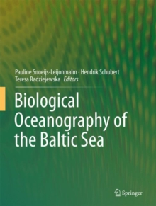Biological Oceanography of the Baltic Sea, Hardback Book