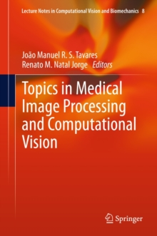 Topics in Medical Image Processing and Computational Vision, Hardback Book