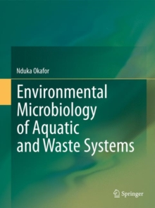 Environmental Microbiology of Aquatic and Waste Systems, Hardback Book