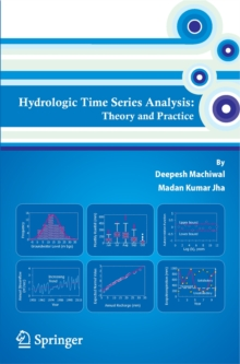 Hydrologic Time Series Analysis : Theory and Practice, Hardback Book
