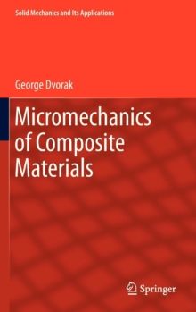 Micromechanics of Composite Materials, Hardback Book