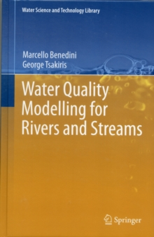 Water Quality Modelling for Rivers and Streams, Hardback Book