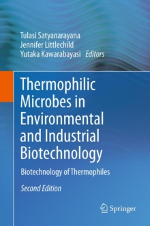 Thermophilic Microbes in Environmental and Industrial Biotechnology : Biotechnology of Thermophiles, Hardback Book