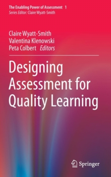 Designing Assessment for Quality Learning, Hardback Book