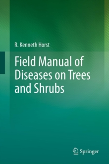 Field Manual of Diseases on Trees and Shrubs, Hardback Book