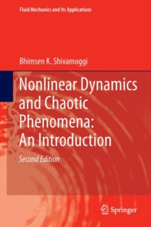 Nonlinear Dynamics and Chaotic Phenomena: An Introduction, Hardback Book